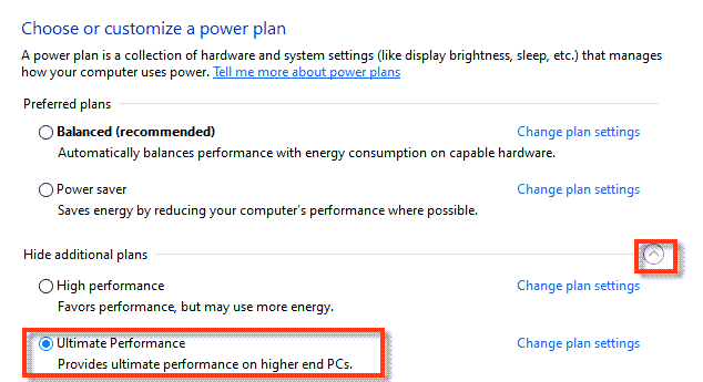 Ultimate Performance plan may optimize windows 10 for better gaming performance.