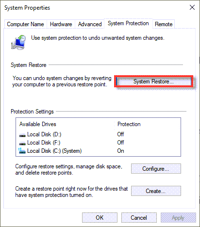 Click on System Restore to use your Restore Point