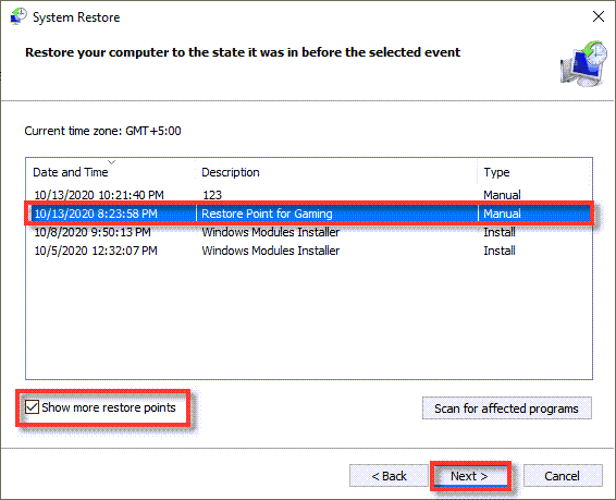 Select your Desired Restore Point. Use if you do not like the optimizations that you performed for Gaming in Windows 10