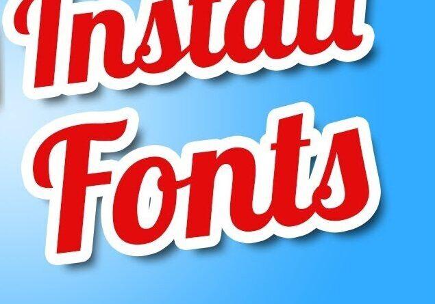 Installing New Fonts